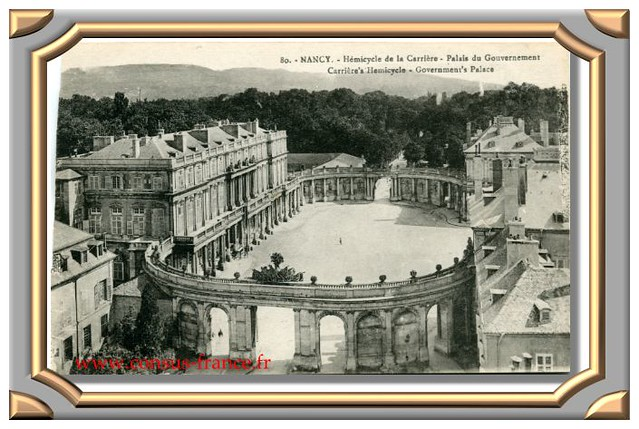 NANCY_ Hémicycle de la Place Carrière et Palais du Gouvernement -70-150