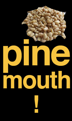 pine-mouth