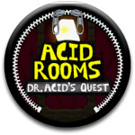 Sack it to Me: Acid Rooms