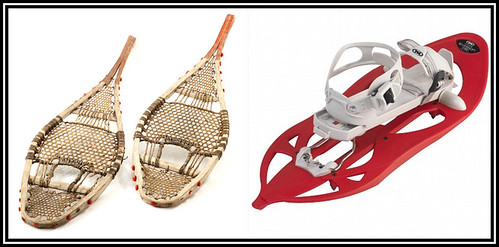 Snowshoes have evolved somewhat over the years
