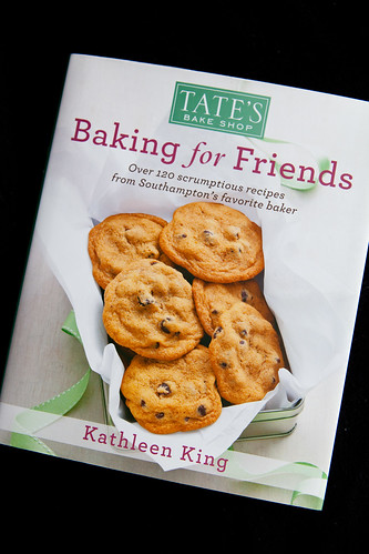 Tate's Bake Shop Cookbook: Bakiing for Friends by Kathleen King