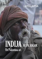 Indija ne pa jokam. Un Pakistāna arī by Lato Lapsa