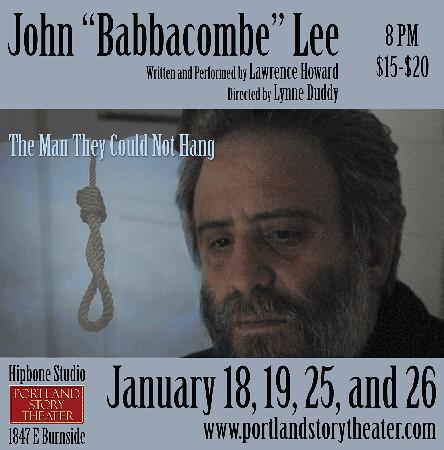John Babbacombe Lee @ Portland Story Theater