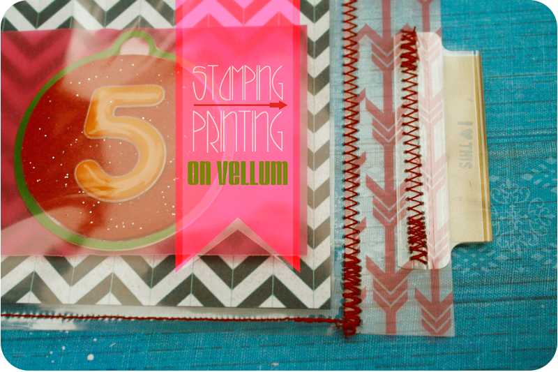 {stamping | printing} on vellum tutorial