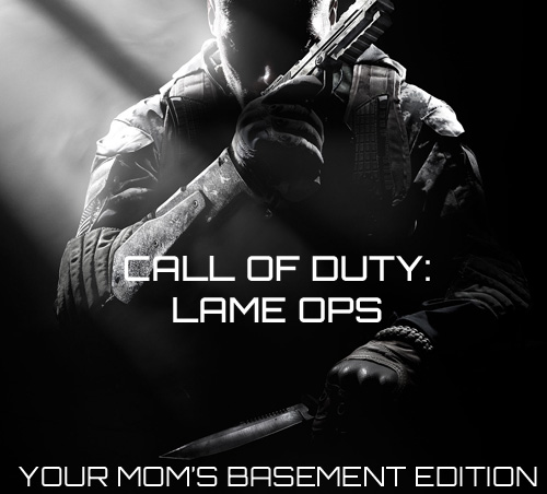 Call of duty Lame ops