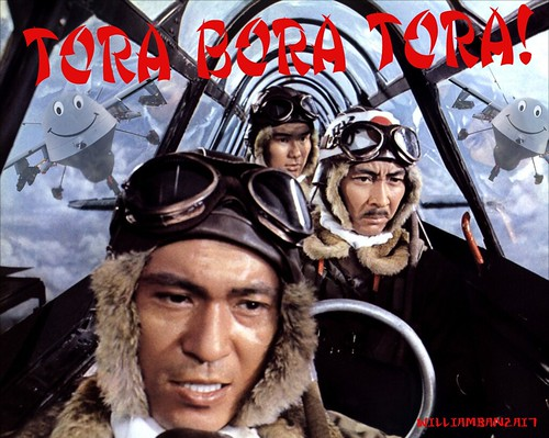 TORA BORA TORA by Colonel Flick/WilliamBanzai7