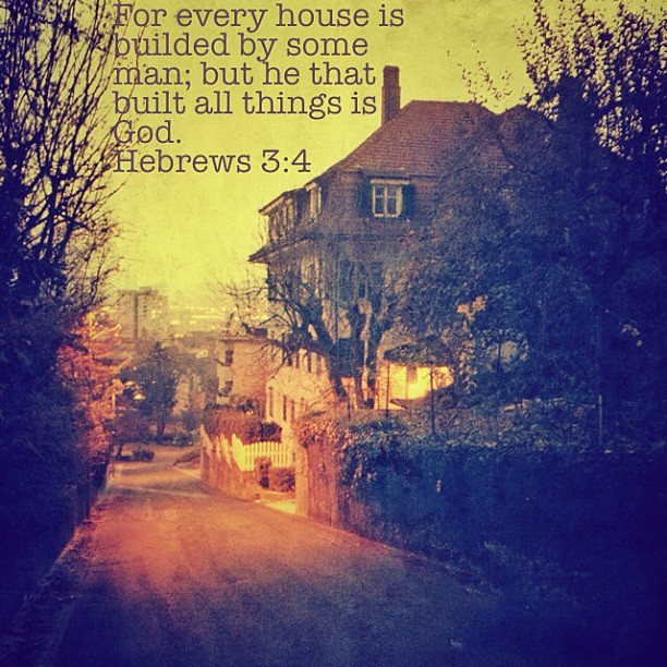 House Bible Quotes God Building Evening Warm Light