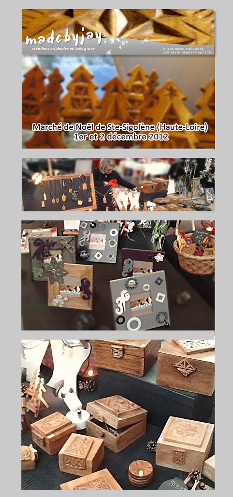 Retours sur notre stand au Marché de Noël de Saint-Sigolène en Haute-Loire les 1er et 2 décembre 2012