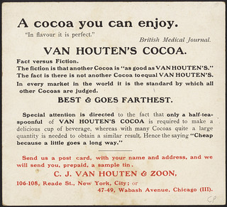 Van Houten's Cocoa, heard in the train. 'Yes, Miss, when travelling I always drink Van Houten's Cocoa. It is so sustaining.' [back]