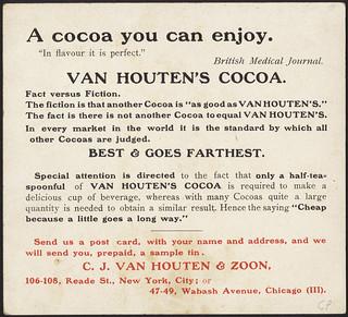 Van Houten's Cocoa, heard in the train. 'Yes, Miss, when travelling I always drink Van Houten's Cocoa. It is so sustaining.' [back]