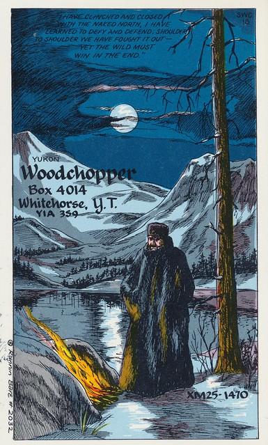 Woodchopper - Whitehorse, Yukon Territory