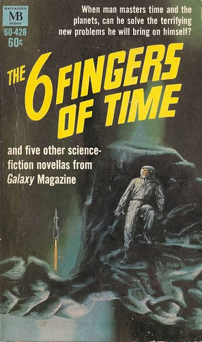 The 6 Fingers of Time (Macfadden 1969)