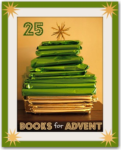 25 Books for Advent (Photo from Here Come the Girls)