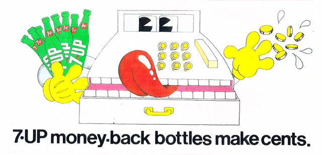 7Up money back bottles make cents_UnCola billboard by Skip Williamson, c 1970's