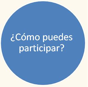 ¿Cómo puedes participar?