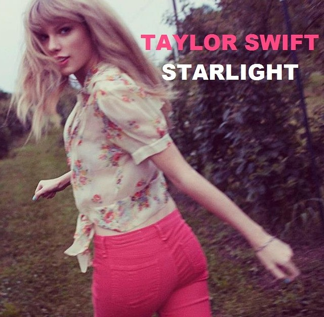 Starlight by Taylor Swift