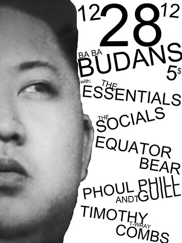 ESSENTIALS / SOCIALS / EQUATOR BEAR / PHOUL PHILL ANDT GUILL / TIMOTHY COMBS    12/28/12 @ BA BA BUDANS by The Big Drop