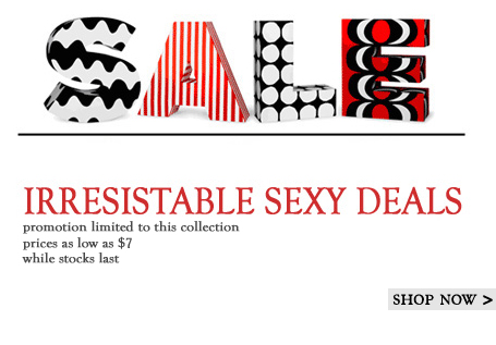 irresistable sexy deals SHOP NOW