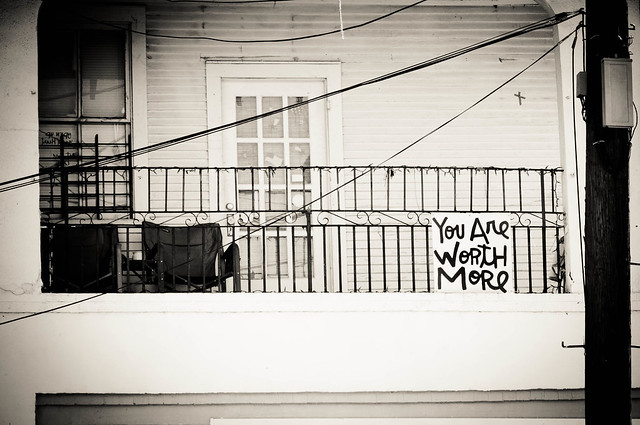 You Are Worth More - New Orleans, LA | PopArtichoke