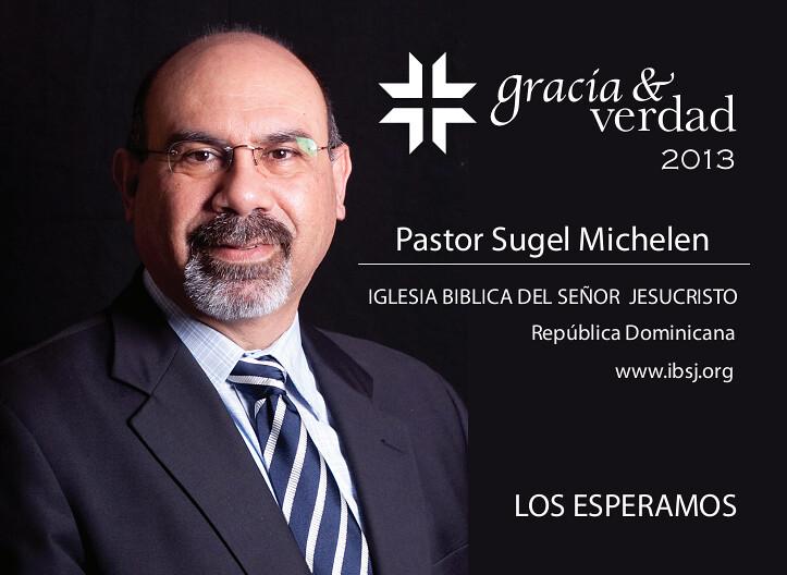 Sugel Michelen Gracia y Verdad 2013