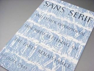 Sans Serif and Other Experimental Inscribed Lettering of the Early Renaissance booklet by Nicolete Gray