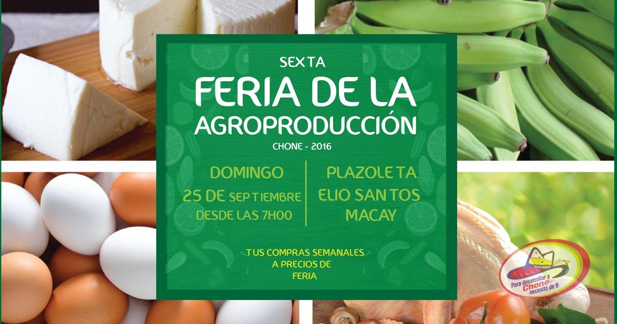 Domingo 25 de septiembre será la sexta feria agroproductiva de Chone
