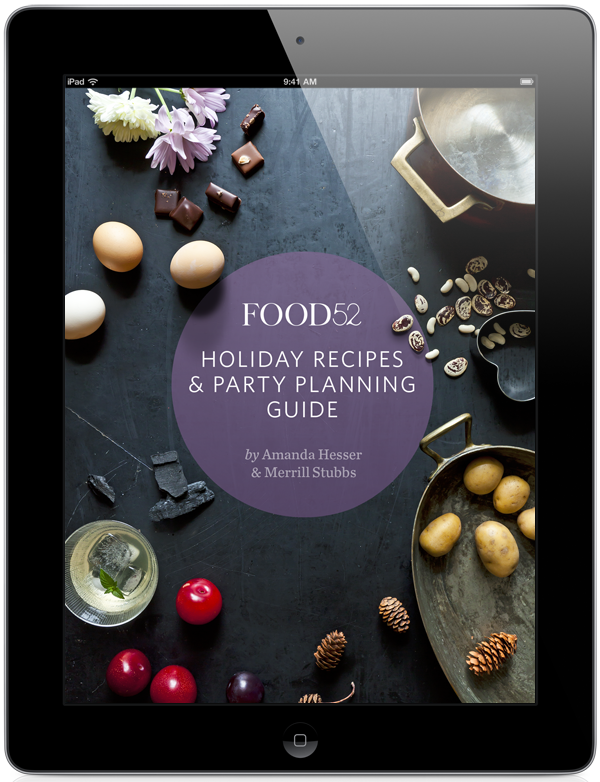 The Food52 Holiday Recipe & Survival Guide