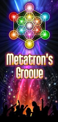 Metatron's Groove @ Shakti House
