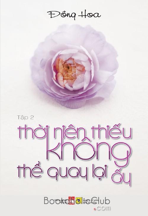 thoi nien thieu khong the quay lai ay