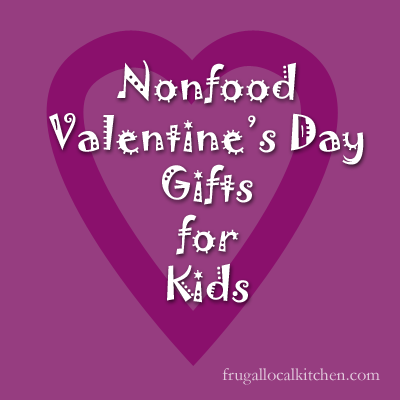 Non Food Valentine's Day Gifts for Kids