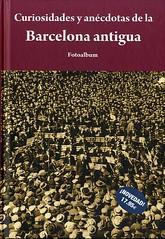 "Portada de ""Curiosidades de la Barcelona antigua"" (Editorial Alma)"