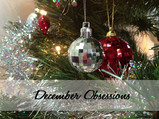 December Obsessions
