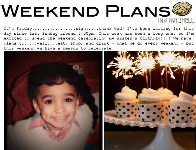 Weekend Plans 1.12.13