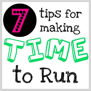 7 Tips for Making Time to Run