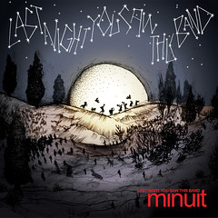 Minuit - Last Night You Saw This Band 2