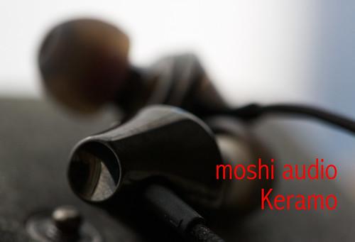moshi audio Keramoのインプレッション