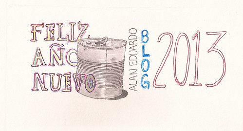 feliz año nuevo 2013 -  Happy New Year by AlanEduardo1