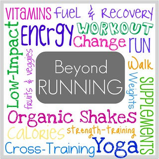 Beyond Running: Cross-training, fuel and recovery snacks, vitamins and supplements...