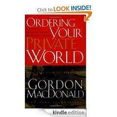 Ordering Your Private World Gordon MacDonald