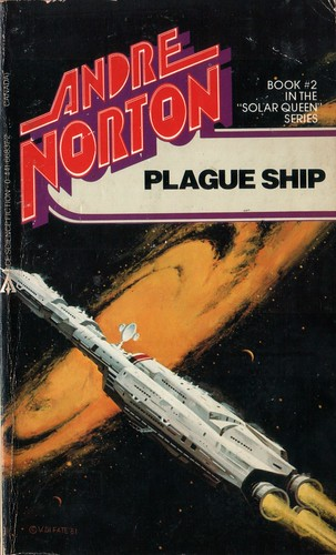 Plague Ship by Andre Norton. Ace 1985. Cover artist Vincent Di Fate