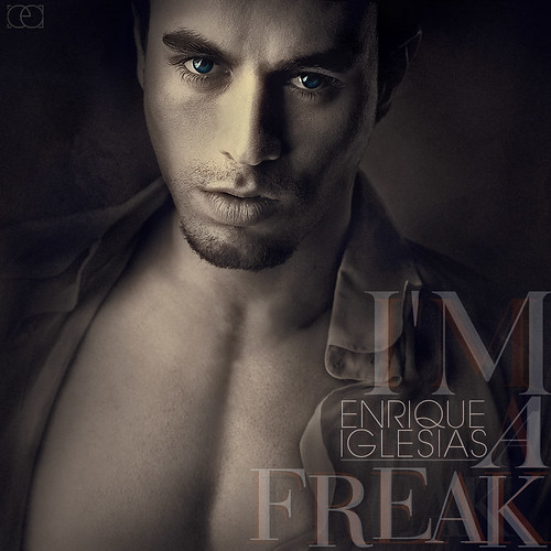 Enrique Iglesias - I'm A Freak