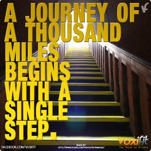 Fitness Motivation from voxifit: Every journey begins by taking a single step...