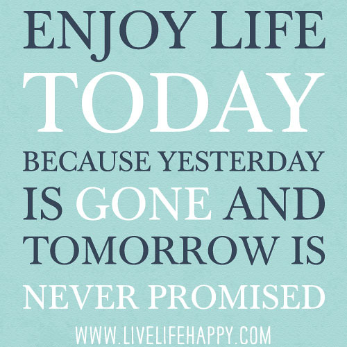 Quotes About Yesterday Is Gone Daily Inspiration Quotes