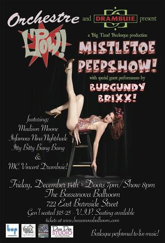 Mistletoe Peepshow @ Bossanova Ballroom