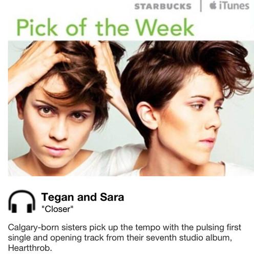 Starbucks iTunes Pick of the Week - Tegan and Sara - Closer