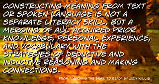 Constructing meaning from text is not a separate literacy skill, but a merging of all acquired...