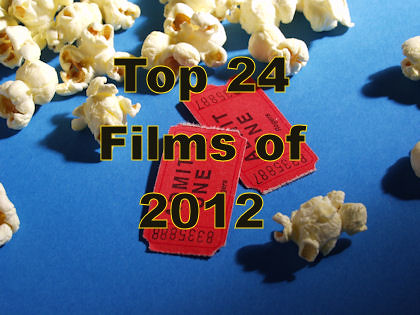 Top 24 Films of 2012