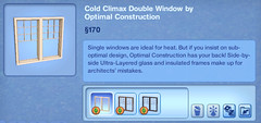 Cold Climax Double Window by Optimal Construction