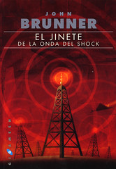 John Brunner, El jinete de la onda del shock