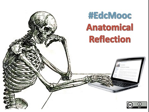#edcmooc Anatomical Reflection